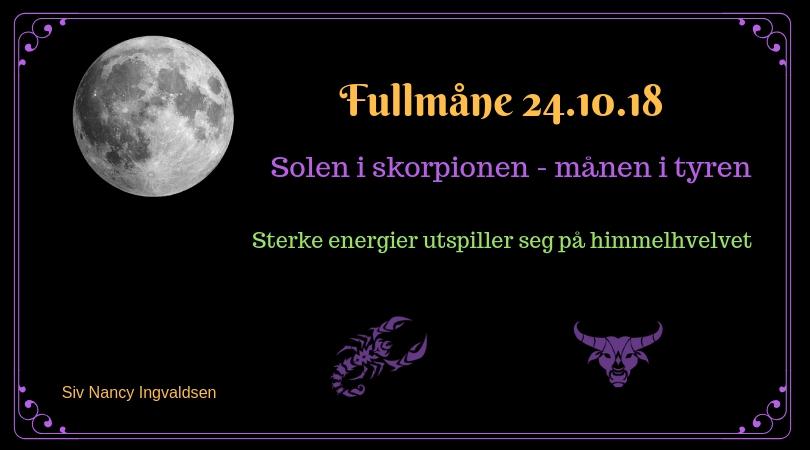 Fullmåne 24.10.18 – Sterke energier vil utspille seg på himmelveldet