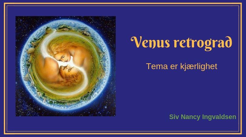 Venus retrograd – Vi testes i vår kjærlighetsevne