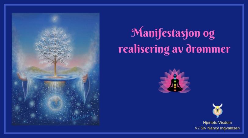 Manifestasjon og realisering av drømmer