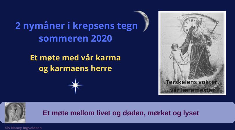 2 nymånen i krepsens tegn sommeren 2020